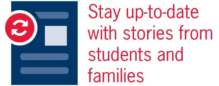 graphic says stay up to date with stories from students and families